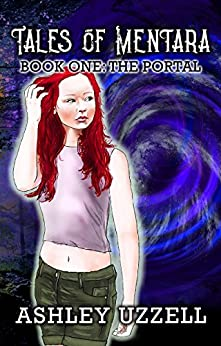 The Portal (Tales of Mentara Book 1) by [Uzzell, Ashley]