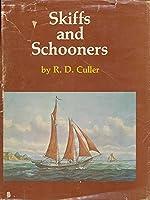 Skiffs and Schooners