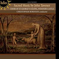 Tavener: Sacred Music by Choir of St. George's Chapel (2013-06-11)