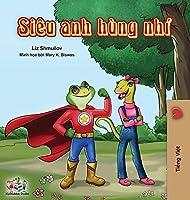 Being a Superhero (Vietnamese edition) (Vietnamese Bedtime Collection)
