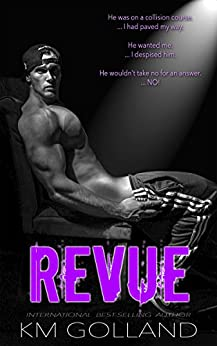 Revue (Wild Nights Book 1) by [Golland, K.M.]