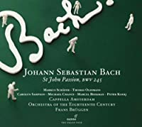 Bach: St John Passion, Bwv 245 by Orchestra Of The 18th Century