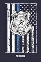 Notebook: Thin Blue Line Notebook for Police Officers