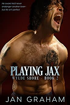 Playing Jax (Wylde Shore Book 2) by [Graham, Jan]