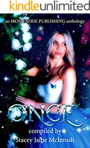 Once: A Speculative Fiction Princesses Microfiction Anthology (English Edition)