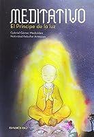 Meditativo. El príncipe de la luz