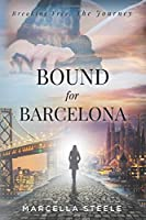 Bound For Barcelona: Breaking Free, The Journey