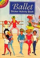 Ballet Sticker Activity Book (Dover Little Activity Books Stickers)
