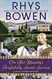 On Her Majesty's Frightfully Secret Service (A Royal Spyness Mystery)