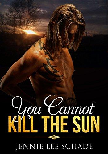 You Cannot Kill the Sun (English Edition)の詳細を見る