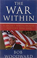 The War Within (Bush at War Part 4)