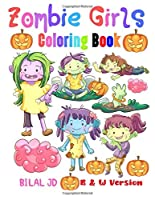 Zombie Girls Coloring Book: Coloring Books For Teen Girls