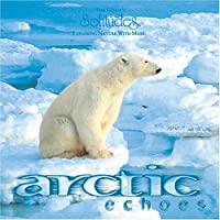 Arctic Echoes by Denis Roger