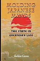 Molding Japanese Minds (Princeton Paperbacks)