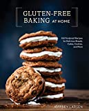 Gluten-Free Baking At Home: 102 Foolproof Recipes for Delicious Breads, Cakes, Cookies, and More 画像