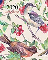 2020 Weekly Planner: Calendar Schedule Organizer Appointment Journal Notebook and Action day With Inspirational Quotes  vintage hand drawn watercolor birds on a branch with red berries watercolor art design (Weekly & Monthly Planner 2020)