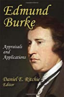 Edmund Burke: Appraisals and Applications (Library of Conservative Thought)