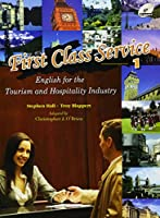 First Class Service :Book 1 :Student Text with Audio
