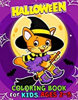 Halloween Coloring Books for Kids ages 2-5: Halloween Designs Including Witches, Ghosts, Pumpkins, Haunted Houses, and More for Kids boy and girl