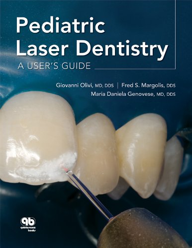 Download Pediatric Laser Dentistry: A User's Guide 0867154942