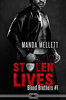 Stolen Lives (Blood Brothers #1) by [Mellett, Manda]