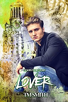 Lover (Survivor Book 2) by [Smith, T.M.]