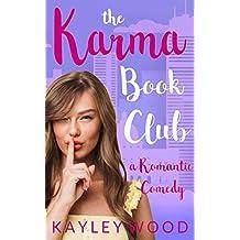 The Karma Book Club: A Romantic Comedy (Club Series)