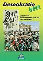 Demokratie leben. 7./10. Schuljahr. Neu. Schuelerband: Sozialkunde. Ausgabe fuer Rheinland-Pfalz, Saarland