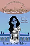 Episode 4: Changing Game Plans: The Extraordinarily Ordinary Life of Cassandra Jones (Southwest Cougars Year 2: Age 13) (English Edition)