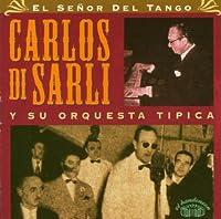 Senor Del Tango 1940-1950