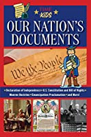 Our Nation's Documents (A TIME for Kids Book): The Declaration of Independence, The Constitution, Gettysburg Address, Emancipation Proclamation, and More! (America Handbooks, a TIME for Kids Series)