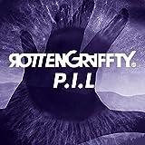 P.I.L / ROTTENGRAFFTY