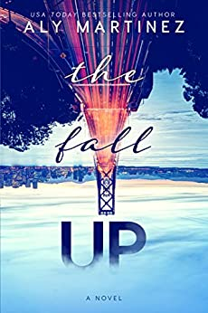 The Fall Up by [Martinez, Aly]