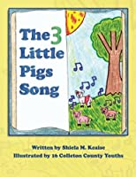 The 3 Little Pigs Song