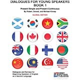 Dialogues for Young Speakers, Book 1: Global Edition