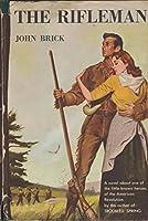 Rifleman a Novel
