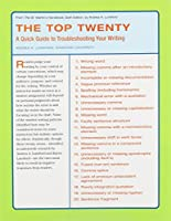 The Top Twenty: A Quick Guide to Troubleshooting Your Writing