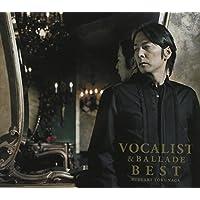 25th Annivesary (初回限定盤B CD2枚組+DVD1枚)SUPER BEST ALBUM VOCALIST & BALLADE BEST