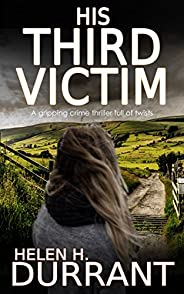 HIS THIRD VICTIM a gripping crime thriller full of twists (Detective Matt Brindle Book 1)