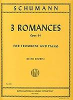 SCHUMANN - Romanzas Op.94 para Trombon y Piano (Brown)
