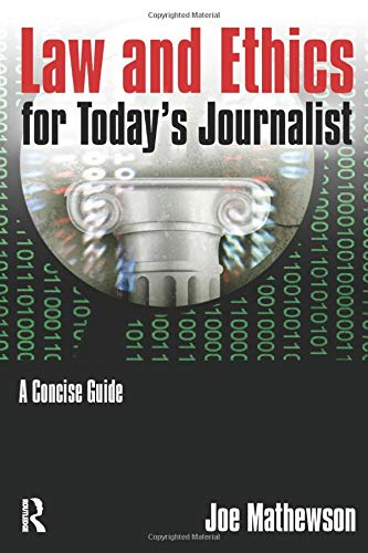 Download Law and Ethics for Today's Journalist 0765640767