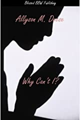 Why Can't I? Kindle Edition