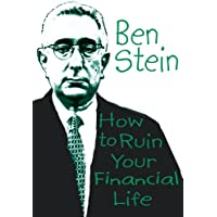 How to Ruin Your Financial Life (English Edition)