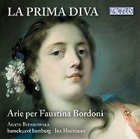 La Prima Diva - Arias for Faustina Bodoni by Agatha Bienkowska