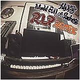 World Full Of Sadness (RLP Remix)
