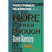 By Dave Ramsey - More Than Enough (12/26/98)