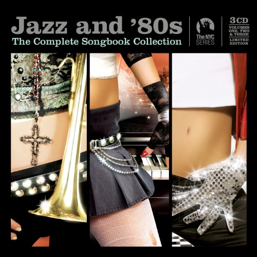 Jazz and 80s - The Complete Co...