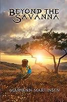 Beyond the Savanna