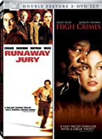 HIGH CRIMES/RUNAWAY JURY