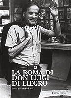 La Roma di Don Luigi di Liegro